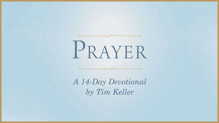 Prayer by tim Keller.jpg