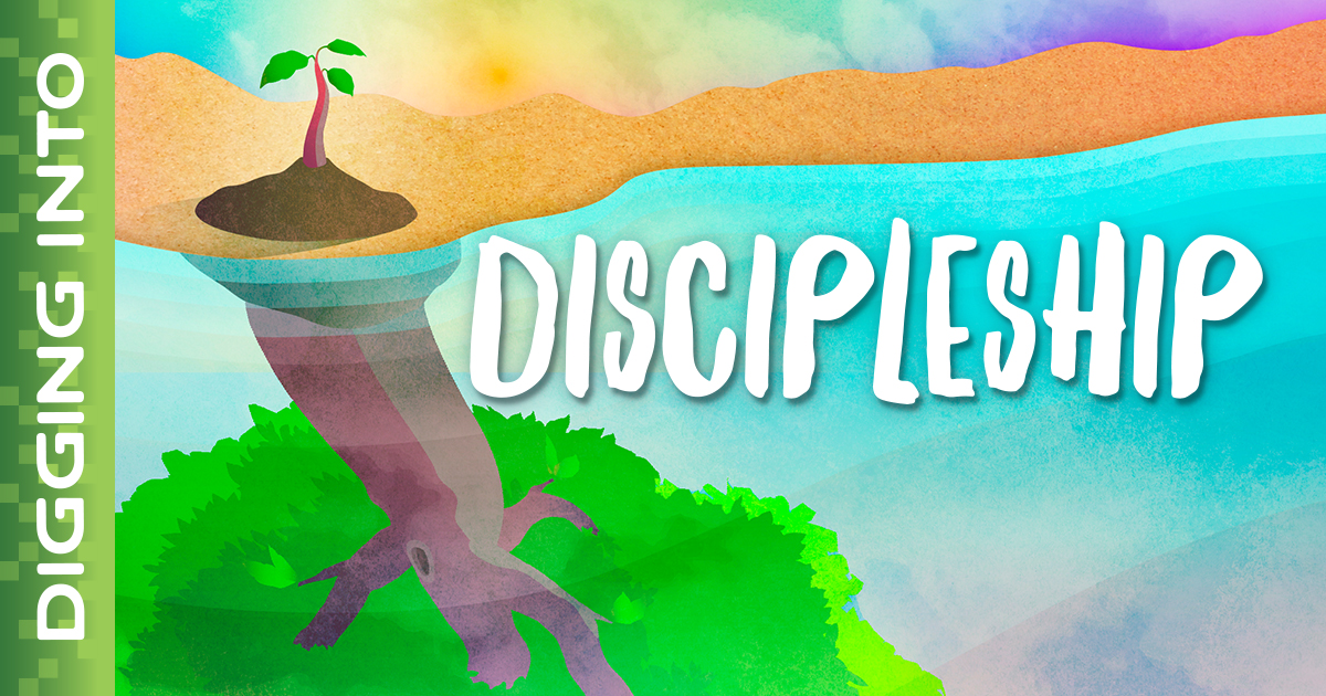 Dig In Discipleship